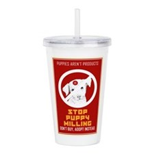 Stop Puppy Milling Acrylic Double-wall Tumbler