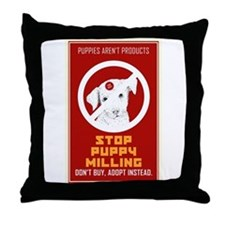 Stop Puppy Milling Throw Pillow