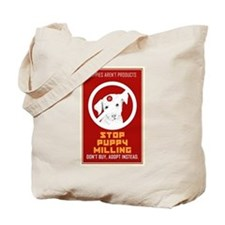 Stop Puppy Milling Tote Bag