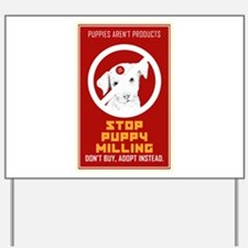 Stop Puppy Milling Yard Sign