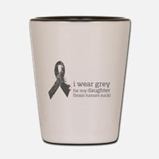I wear Grey for my Daughter Shot Glass