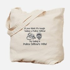 Tough Police Wife Tote Bag