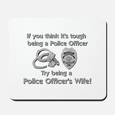 Tough Police Wife Mousepad