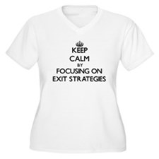 Keep Calm by focusing on EXIT ST Plus Size T-Shirt