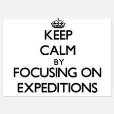 Keep Calm by focusing on EXPEDITIONS Invitations