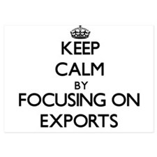Keep Calm by focusing on EXPORTS Invitations
