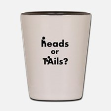 Heads Or Tails Shot Glass