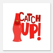 """Catch Up Square Car Magnet 3"""" x 3"""""""