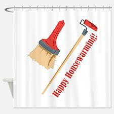 Happy Housewarming! Shower Curtain
