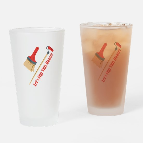 Flip This House Drinking Glass