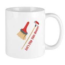 Flip This House Mugs