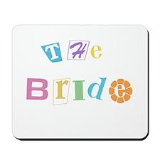 The Bride Wedding Mousepad