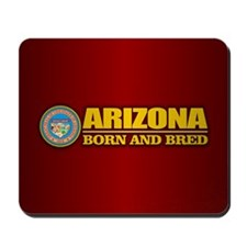 Arizona Born and Bred Mousepad