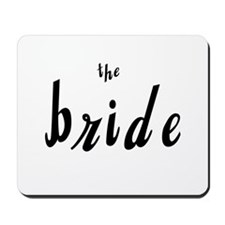 Black Text The Bride Wedding Mousepad