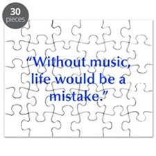 Without music life would be a mistake Puzzle