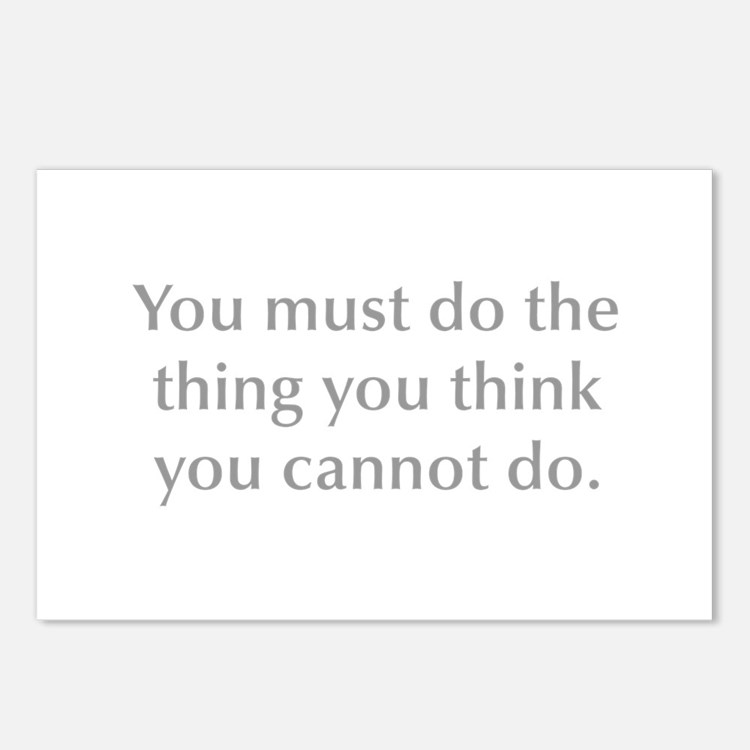 You must do the thing you think you cannot do Post