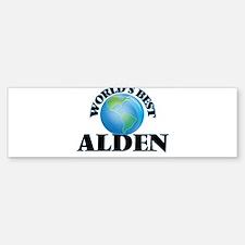World's Best Alden Bumper Bumper Bumper Sticker