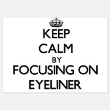 Keep Calm by focusing on EYELINER Invitations