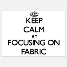 Keep Calm by focusing on Fabric Invitations