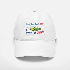 Keep Your Mouth Shut! Baseball Baseball Cap
