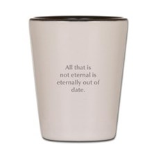 All that is not eternal is eternally out of date S