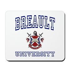 BREAULT University Mousepad
