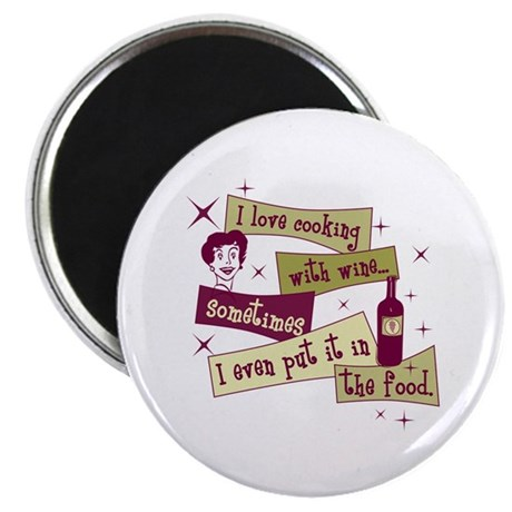 """Cooking With Wine 2.25"""" Magnet (10 pack)"""