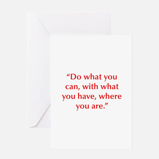 Do what you can with what you have where you are G