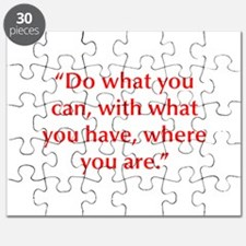 Do what you can with what you have where you are P