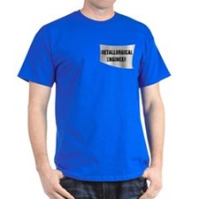 Metallurgical Engineer T-Shirt