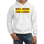 will work for curry Hooded Sweatshirt