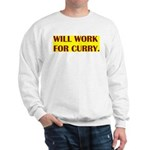 will work for curry Sweatshirt
