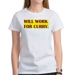 will work for curry Women's T-Shirt