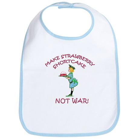 Make Shortcake Not War Bib