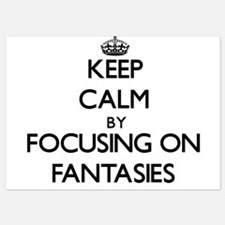 Keep Calm by focusing on Fantasies Invitations