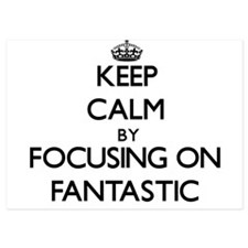 Keep Calm by focusing on Fantastic Invitations