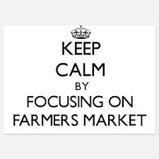 Keep Calm by focusing on Farmers Marke Invitations