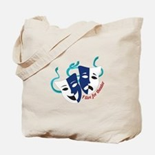 Live For Theater Tote Bag