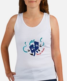 Live For Theater Tank Top