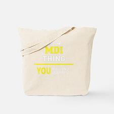 Funny Mdi Tote Bag