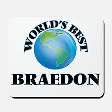 World's Best Braedon Mousepad