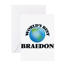 World's Best Braedon Greeting Cards