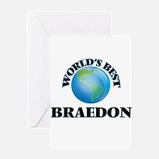 World's Best Braedon Greeting Cards