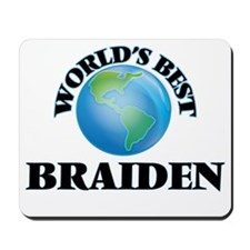 World's Best Braiden Mousepad