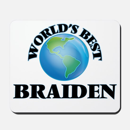 World's Best Braiden Mousepad