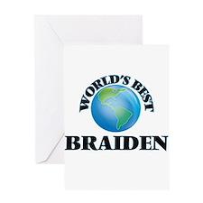 World's Best Braiden Greeting Cards