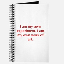I am my own experiment I am my own work of art Jou