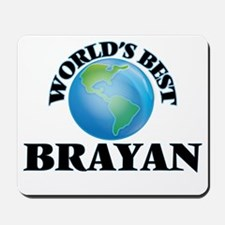 World's Best Brayan Mousepad