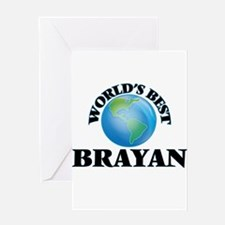 World's Best Brayan Greeting Cards