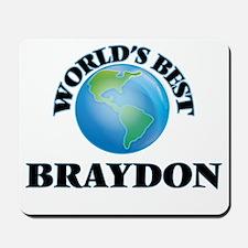 World's Best Braydon Mousepad